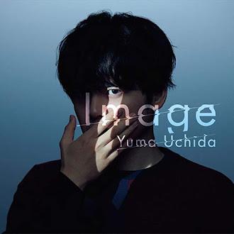 [Lirik+Terjemahan] Uchida Yuuma - Image (Gambaran)