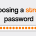 Choosing a Strong Password in 2019