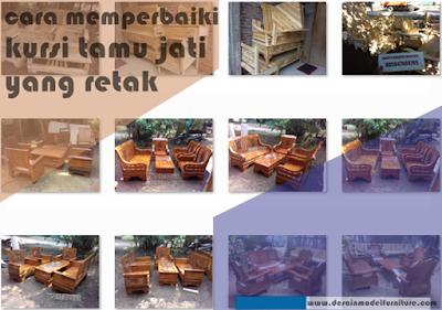 cara mudah memperbaiki kursi tamu kayu jati yang retak (rusak ringan)