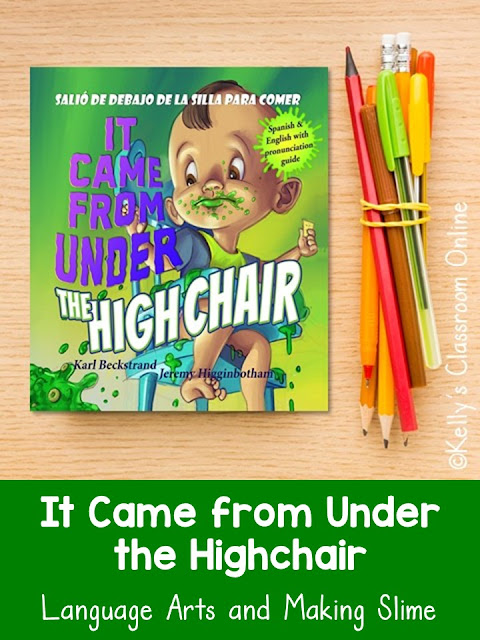Language arts lesson and slime recipe for Karl Beckstrand's It Came from Under the Highchair-Salió de Debajo de la Silla Para Comer: A Mystery