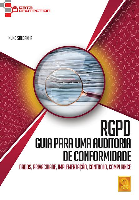 """""""RGPD – Guia para uma Auditoria de Conformidade"""""""