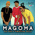 "PAH ONE Ft. CHRISTIAN BELLA - ""MAGOMA"" (Download mp3)."