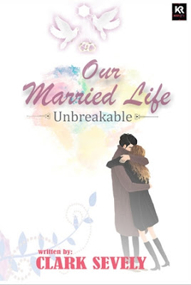 Our Married Life (Unbreakable) by Clark Sevely Pdf