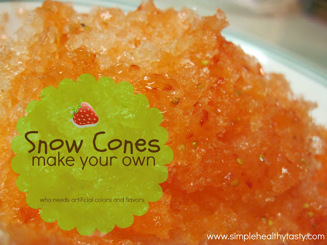 How to make your own Healthy Snow Cones