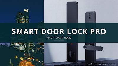 Xiaomi, MIJIA Smart Door Lock Pro Xiaomiintro