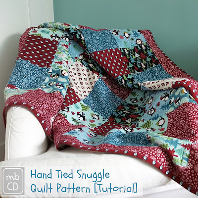 Hand-tied Snuggle Quilt Tutorial, shared by Made by ChrissieD at The Chicken Chick's Clever Chicks Blog Hop