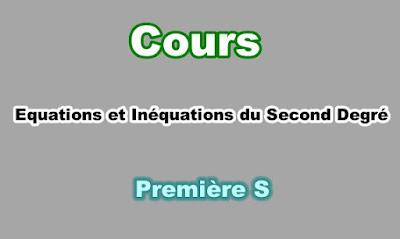 Cours Equations et Inéquations du Second Degré Première S PDF