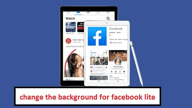 change the background for facebook lite