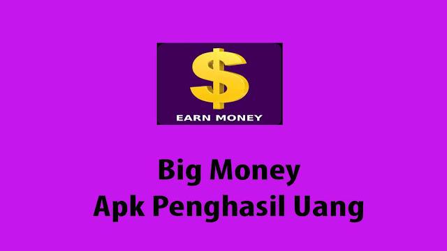 Big Money Apk