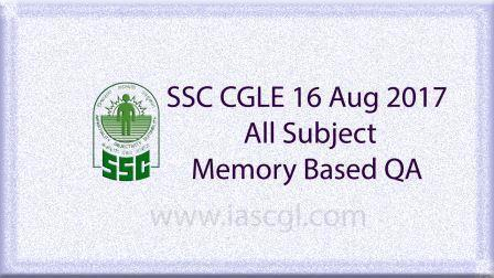 SSC CGLE 16 Aug 2017 All Subject, QA