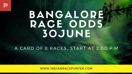 Bangalore Race Odds 30 June