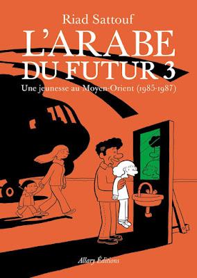 L'arabe du futur tome 3 chez Allary Editions