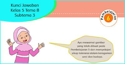 kunci jawaban tema 8 kelas 5 subtema 3 pb 6