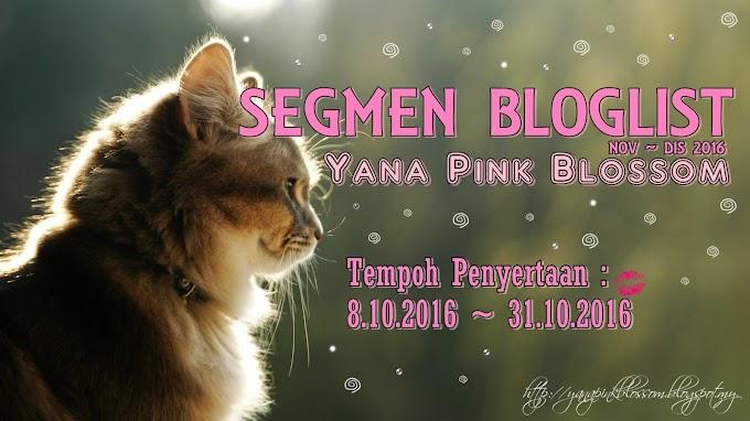 Segmen Bloglist Nov ~ Dis 2016 by Yana Pink Blossom