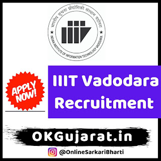 IIIT Vadodara Recruitment 2020 - Sarkari Bharti 2020