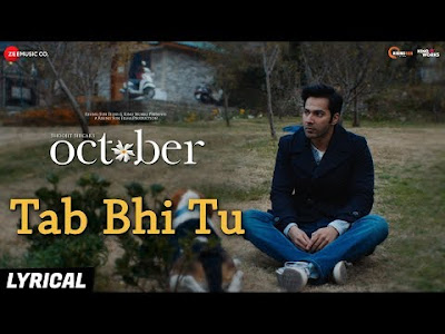 Tab-Bhi-Tu-song-lyrics-october