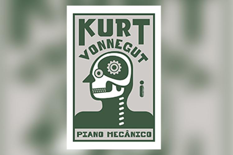 Hora de Ler: Piano Mecânico - Kurt Vonnegut