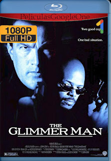 The Glimmer Man [1996] [1080p BRrip] [Latino-Ingles] [HazroaH]