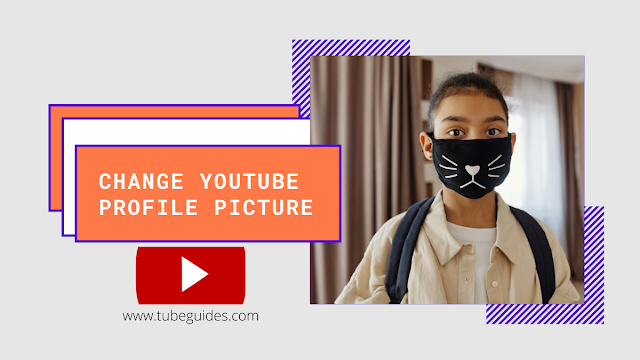 How to change YouTube picture
