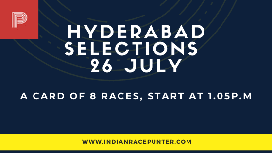 Hyderabad Race Selections 26 July
