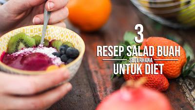 resep salad buah,resep salad buah untuk jualan,resep salad buah enak