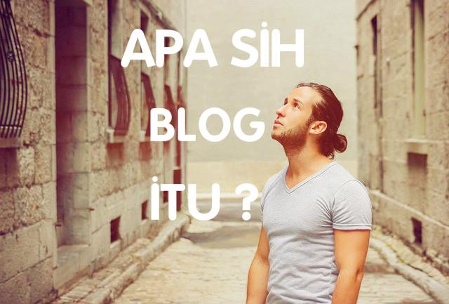 Apa itu blog?, Apa Pengertian Blog?, Atau Blog Adalah?