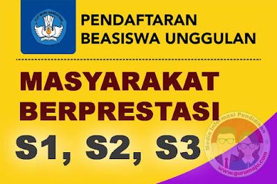 Syarat dan Jadwal Pendaftaran Beasiswa Unggulan Masyarakat Berprestasi  Pendaftaran Beasiswa Unggulan Masyarakat Berprestasi 2019 ( S1, S2, S3 )