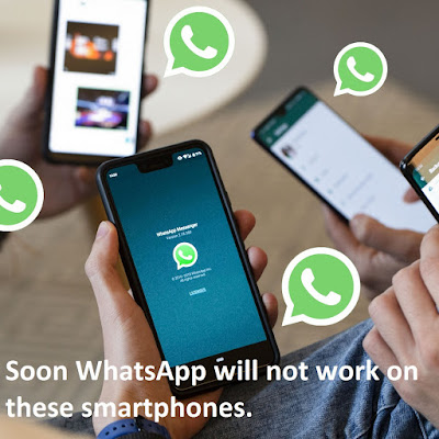 Soon WhatsApp will not work on these smartphones.