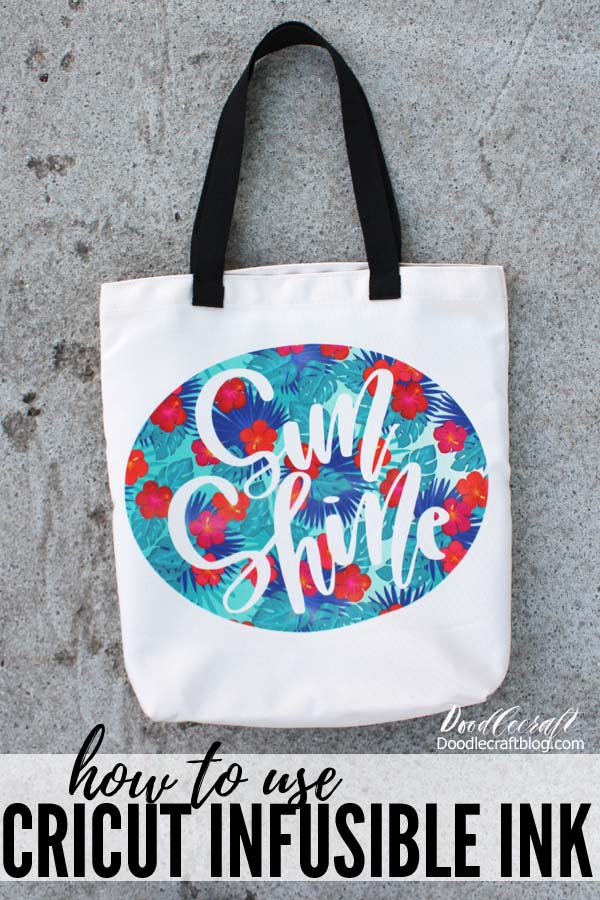 How to use Cricut Infusible Ink Transfers on Tote Bag DIY, tropical flower pattern infusible ink transfer with word Sun Shine in calligraphy