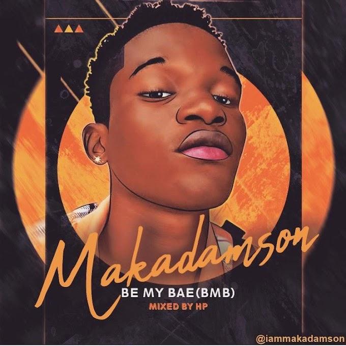 Makadamson - Be my bae