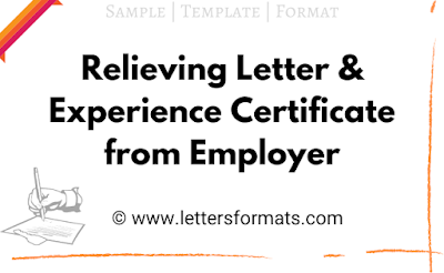 Relieving Letter & Experience Certificate from Employer Format