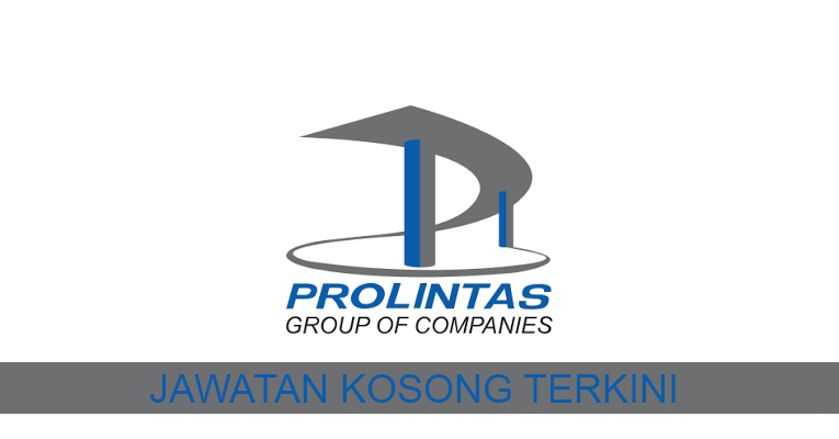 Kekosongan terkini di Prolintas Group Of Companies