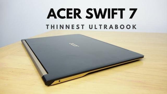 Acer Rilis Swift 7 Laptop Tertipis Dan Teringan