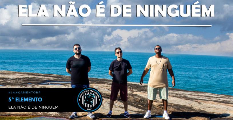 """O grupo de Santa Catarina 5° Elemento lança o clipe """"Ela não é de ninguem"""""""