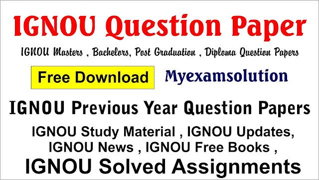 ignou question paper , ignou previous year papers , ignou previous year question paper , ignou question paper