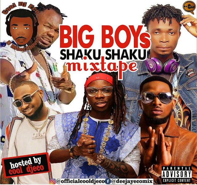 MIXTAPE: Cool Djeco – Big Boys Shaku Shaku Mixtape- www.mp3made.com.ng