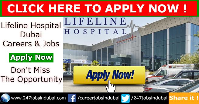 Staff Recruitment at Lifeline Hospital Dubai Jobs and Careers