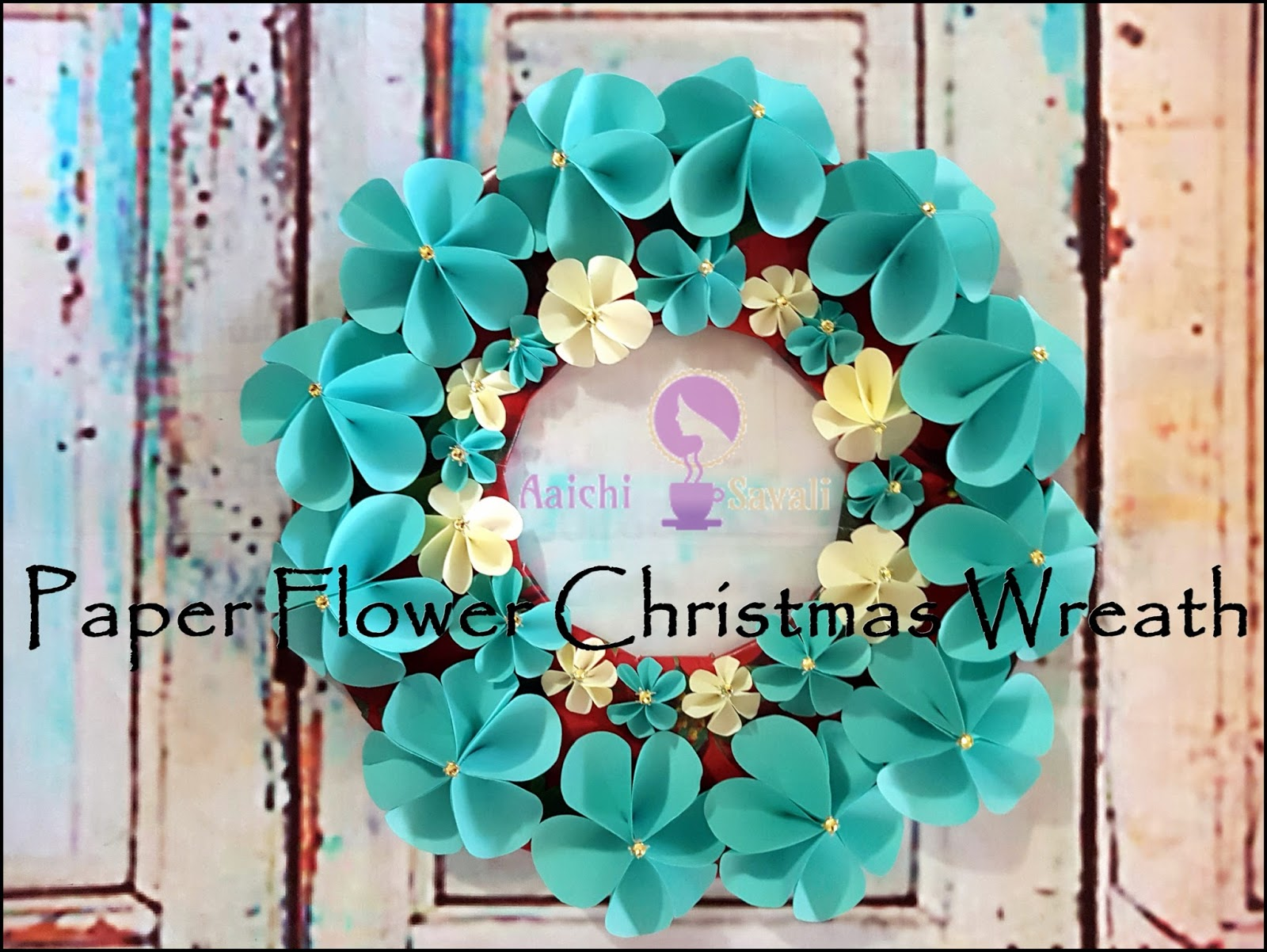DIY Paper Flower Christmas Wreath - Aaichi Savali