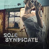 """Ο δίσκος των Sole Syndicate """"Last Days Of Eden"""""""