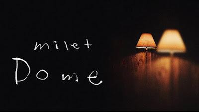 milet - Dome (Kubah) Lyrics Terjemahan