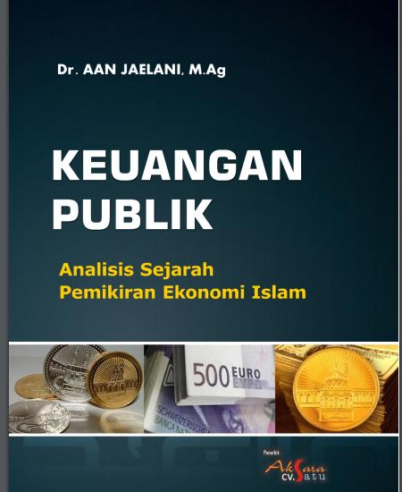 Buku Keuangan Publik: Analisis Sejarah Pemikiran Ekonomi Islam (Download PDF Gratis !!!!)