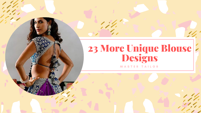 23 More Unique Blouse Designs