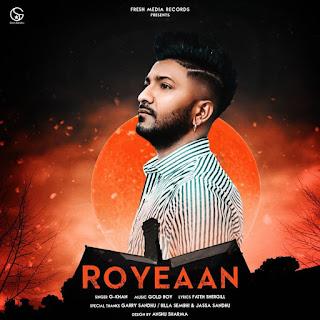 G Khan's New Song 2019 Roye Aan