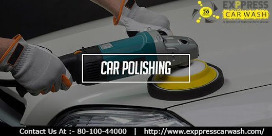 Enhance the Appearance of Your Vehicle with Car Polishing