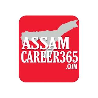 AssamCaree365.com, assamcareer365, assamcareer,