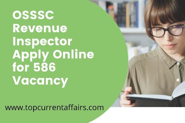 OSSSC Revenue Inspector Apply Online for 586 Vacancy
