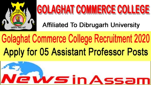 Golaghat Commerce College Recruitment 2020