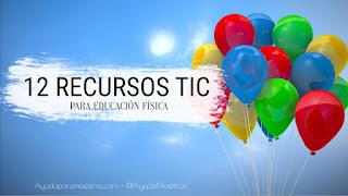 http://www.ayudaparamaestros.com/2015/10/12-recursos-tic-para-educacion-fisica.html