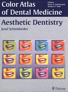 Aesthetic Dentistry Color Atlas of Dental Medicine