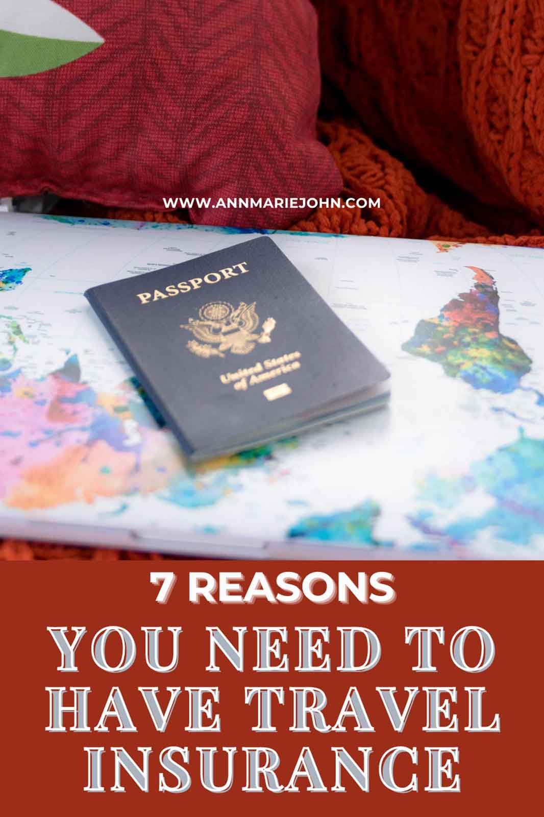 Reasons Why You Need To Have Travel Insurance